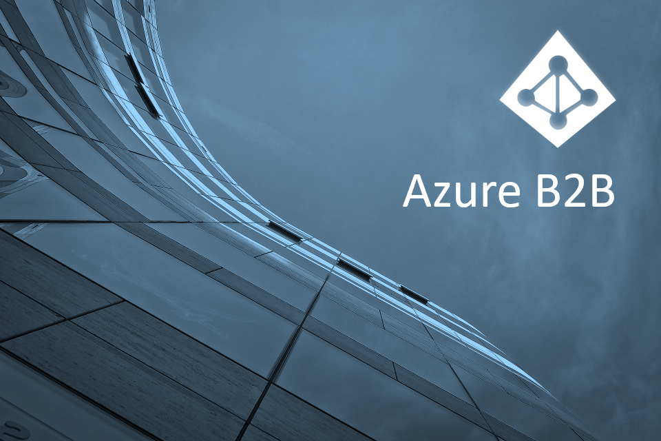 Time to consider Azure B2B lifecycle management